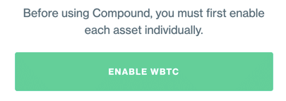 Pop-up with enable WBTC functionality from Compound