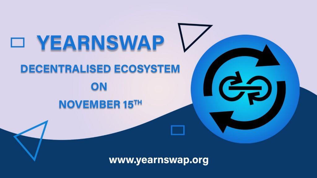 YearnSwap Is Good To Go to Present Its Decentralized Community 1