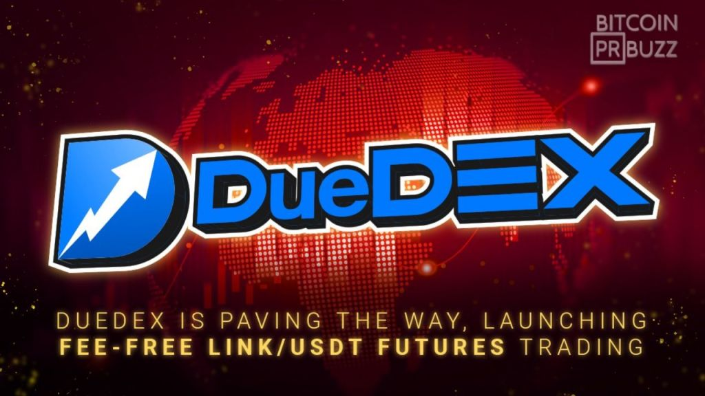 DueDEX is Leading The Way, Releasing Fee-Free LINK/USDT Futures Trading 1