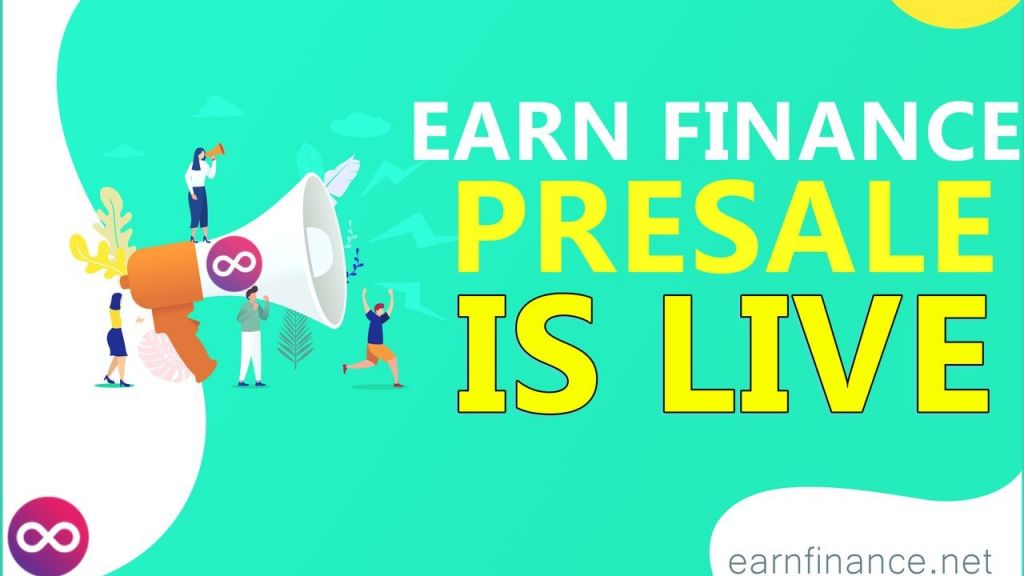 Earnfinance Is an Effective DeFi System for Staking, Farming as well as Loaning - YFE Presale Is Live 1