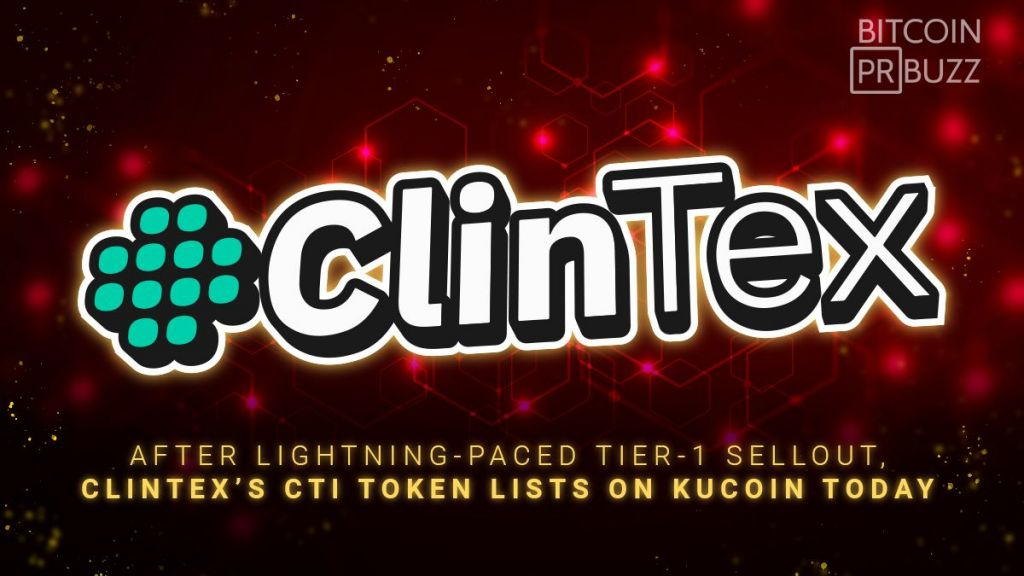 After Lightning-Paced Tier-1 Sellout, ClinTex's CTi Symbol Is Currently Trading on KuCoin 1