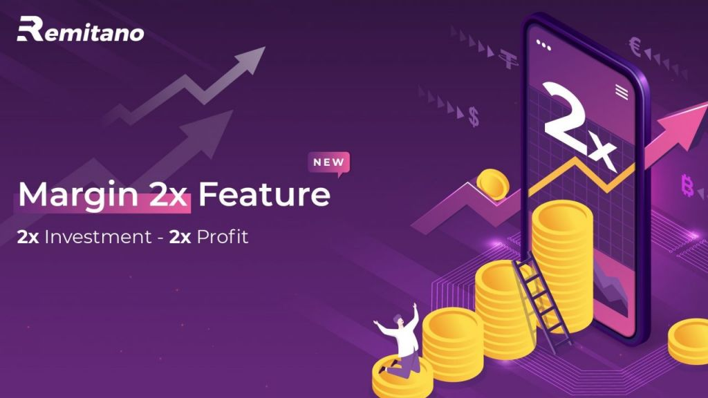 Boost Your Possible Earnings With the Margin 2X Function on Remitano Invest 2