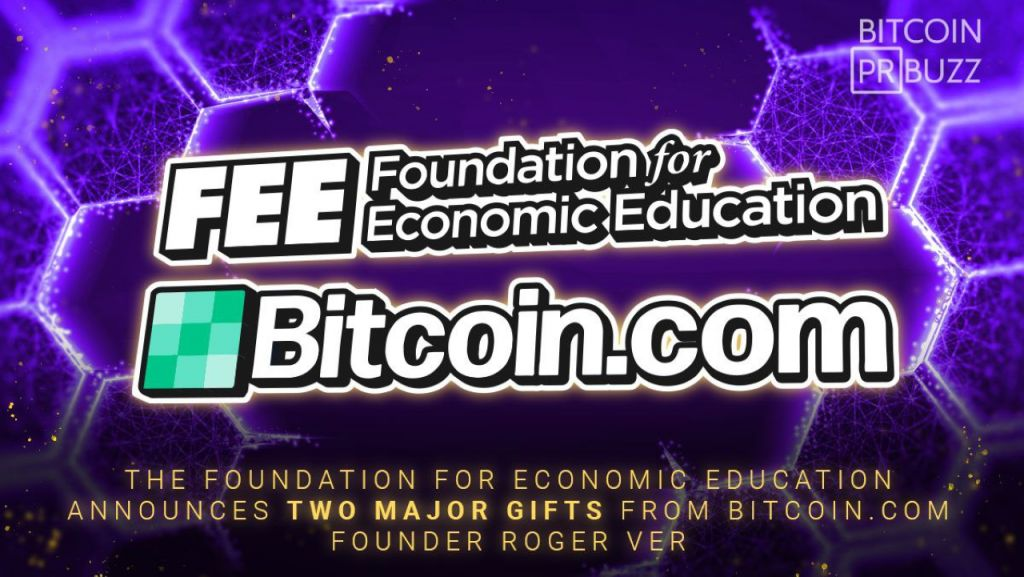 The Structure for Economic Education And Learning Reveals 2 Significant Presents From Bitcoin.com Creator Roger Ver-- News release Bitcoin Information 1