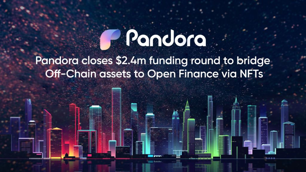 Pandora Elevates $2.4 M From Sector Heavyweights to Bridge off-Chain Properties to Open up Money through NFTs-- News release Bitcoin Information 1