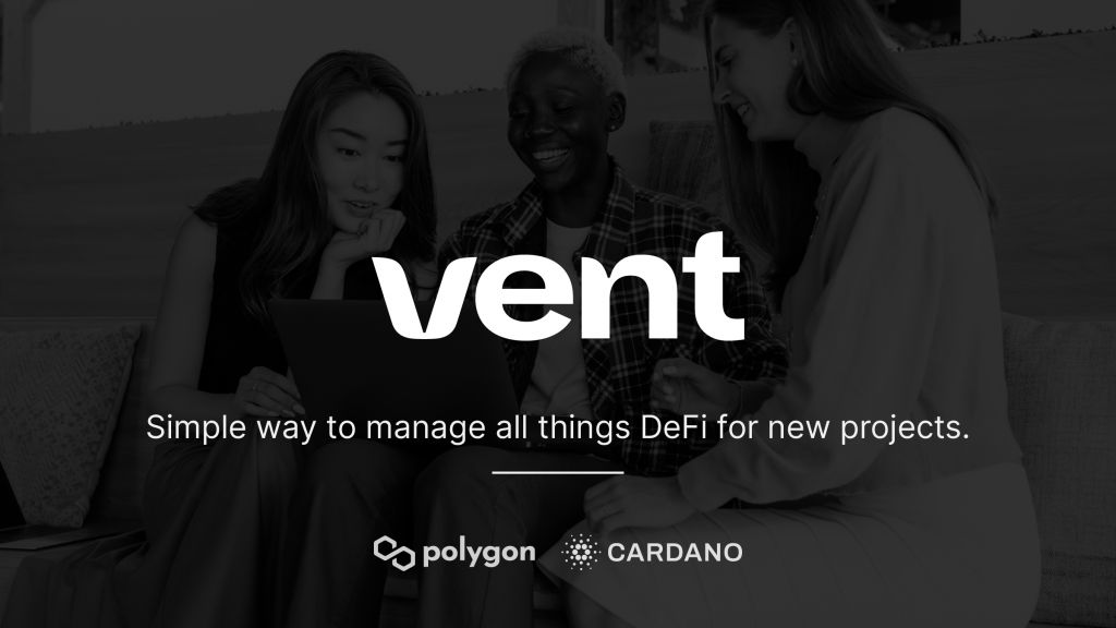 Ventup, the IDO Launch Pad by Vent, Links Game-Changers With Financiers-- Funded Bitcoin Information 1