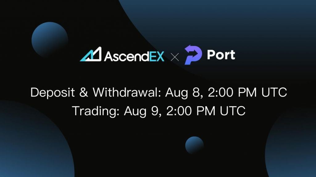Port Financing to Provide on AscendEX-- News release Bitcoin Information 8