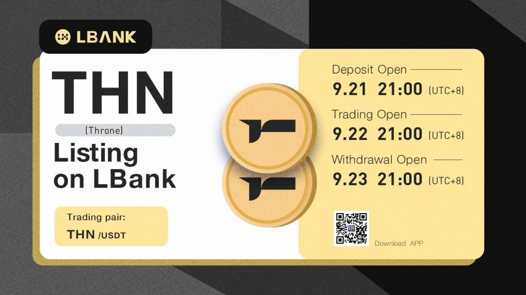 LBank Exchange Will Listing THN (Throne) on September 22, 2021-- News release Bitcoin Information 1